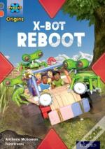 Project X Origins: Grey Book Band, Oxford Level 13: Shocking Science: X-Bot Reboot