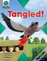 Project X Origins: Orange Book Band, Oxford Level 6: Tangled!