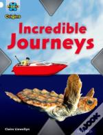 Project X Origins: White Book Band, Oxford Level 10: Journeys: Incredible Journeys