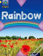 Project X Origins: Yellow Book Band, Oxford Level 3: Weather: Rainbow