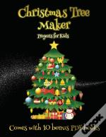 Projects For Kids (Christmas Tree Maker)