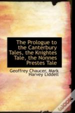 Prologue To The Canterbury Tales, The Knightes Tale, The Nonnes Prestes Tale