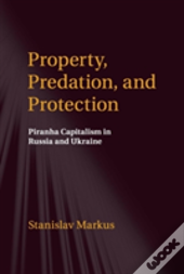 Property, Predation, And Protection