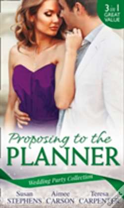 Wook.pt - Proposing To The Planner: The Argentinian'S Solace (The Acostas!, Book 3) / Don'T Tell The Wedding Planner / The Best Man & The Wedding Planner (The Acostas!, Book 3)