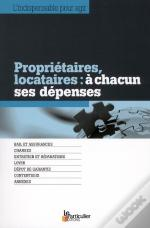 Proprietaires, Locataires : A Chacun Ses Depenses