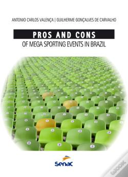 Wook.pt - Pros And Cons Of Mega Sporting Events In Brazil