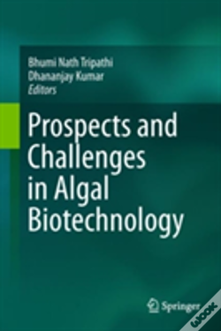 Wook.pt - Prospects And Challenges In Algal Biotechnology