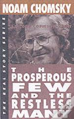 Prosperous Few And The Restless Many