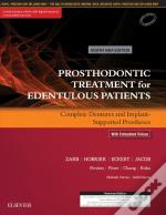 Prosthodontic Treatment For Edentulous Patients: Complete Dentures And Implant-Supported Prostheses - Ebk