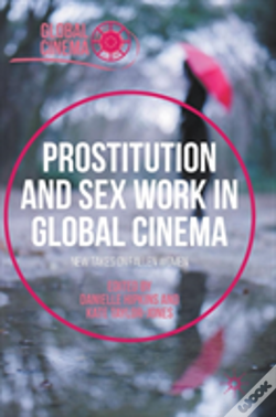 Wook.pt - Prostitution And Sex Work In Global Cinema