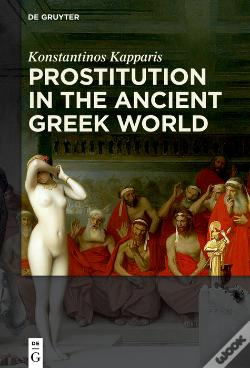 Wook.pt - Prostitution In The Ancient Greek World