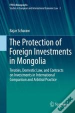 Protection Of Foreign Investments In Mongolia