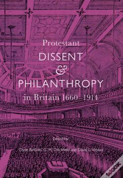 Wook.pt - Protestant Dissent And Philanthropy In Britain, 1660-1914