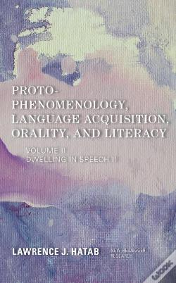 Wook.pt - Proto-Phenomenology, Language Acquisition, Orality And Literacy