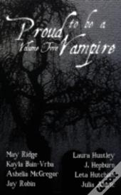 Proud To Be A Vampire Volume Two