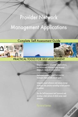 Wook.pt - Provider Network Management Applications Complete Self-Assessment Guide