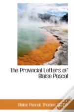Provincial Letters Of Blaise Pascal