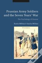 Prussian Army Soldiers And The Seven Years' War