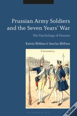 Wook.pt - Prussian Army Soldiers And The Seven Years' War