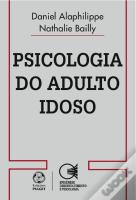 Psicologia do Adulto Idoso