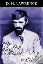 Psychoanalysis And The Unconscious And F