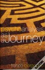 Psychoanalysis As A Journey