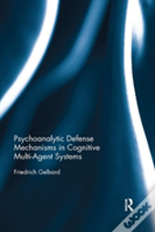 Psychoanalytic Defense Mechanisms I