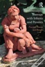 Psychoanalytic Therapy With Infants And Parents