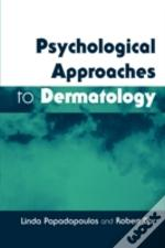 Psychological Approaches To Dermatology