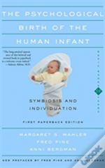 Psychological Birth Of The Human Infant