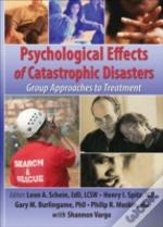 Psychological Effects Of Terrorist Disasters