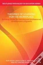 Psychological Theories Of Learning In The Workplace