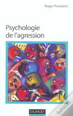 Psychologie De L'Agression