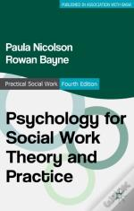 Psychology For Social Work Theory And Practice