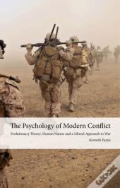 Psychology Of Modern Conflict