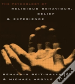 Psychology Of Religious Experience, Belief And Behaviour