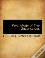 Psychology Of The Unconscious