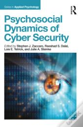 Psychosocial Dynamics Of Cyber Security