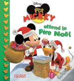 P'Tit Mickey Attend Le Pere Noel