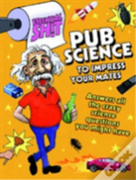 Pub Science To Impress Your Mates