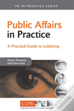 Public Affairs In Practice