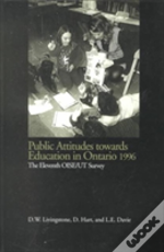 Public Attitudes Towards Education In Ontario 1996