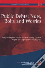 Public Debts: Nuts, Bolts And Worries