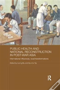 Wook.pt - Public Health And National Reconstruction In Post-War Asia