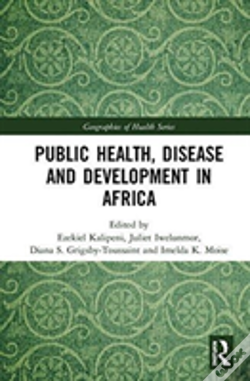 Wook.pt - Public Health, Disease And Development In Africa