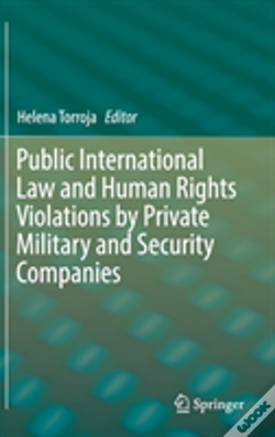 Wook.pt - Public International Law And Human Rights Violations By Private Military And Security Companies