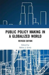 Public Policy Making In A Globalized World