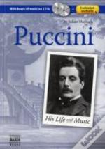 Puccini: His Life And Music