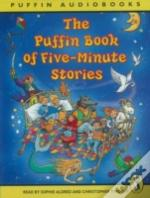 PUFFIN BOOK OF FIVE-MINUTE STORIESUNABRIDGED