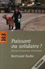 Puissant Ou Solidaire ? Principes D'Humanisme International
